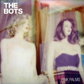 the_bots_-_pink_palms
